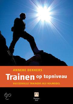 Trainen op topniveau - Anneke Dekkers